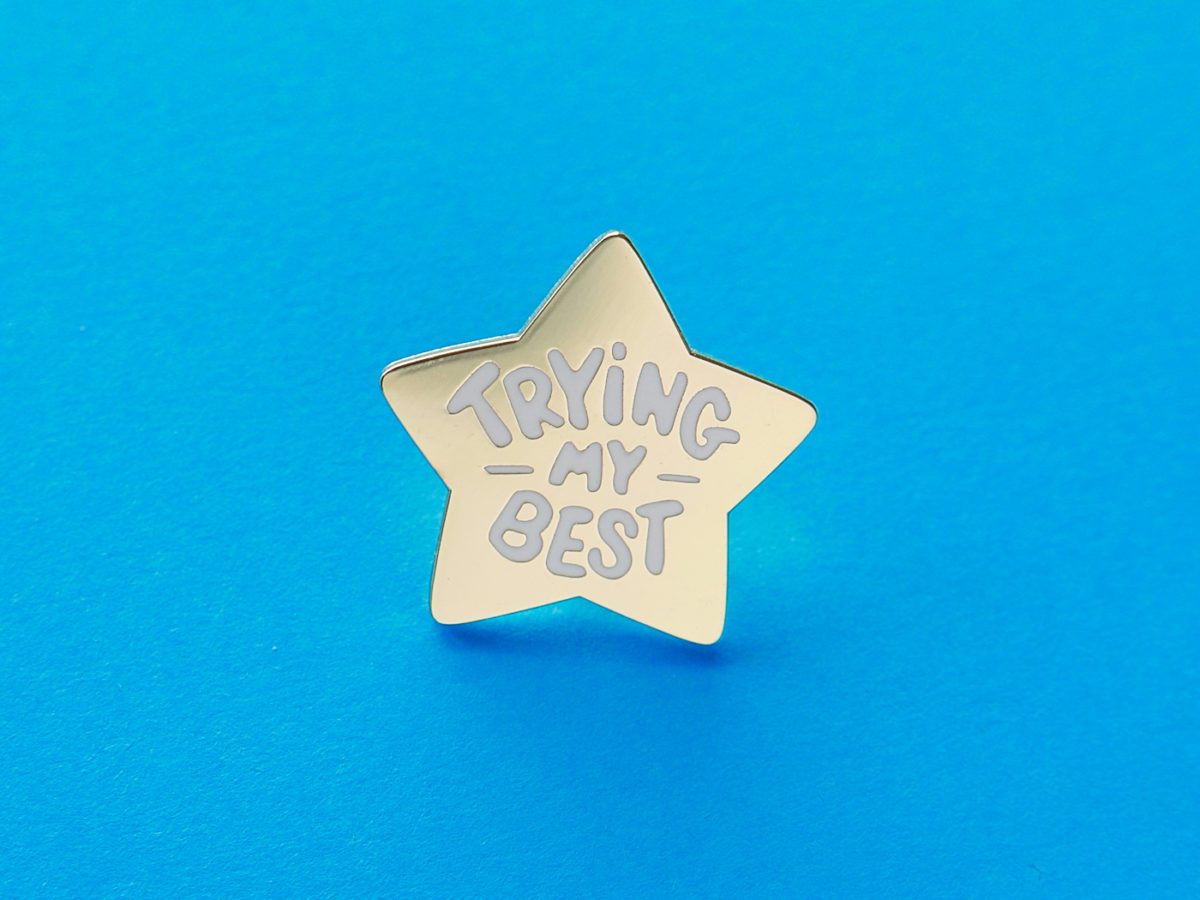 "Star shaped best that says ""trying my best"""